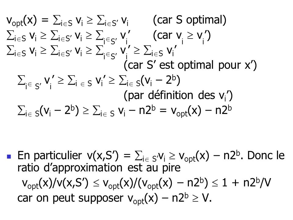 vopt(x)/v(x,S')  vopt(x)/(vopt(x) – n2b)  1 + n2b/V