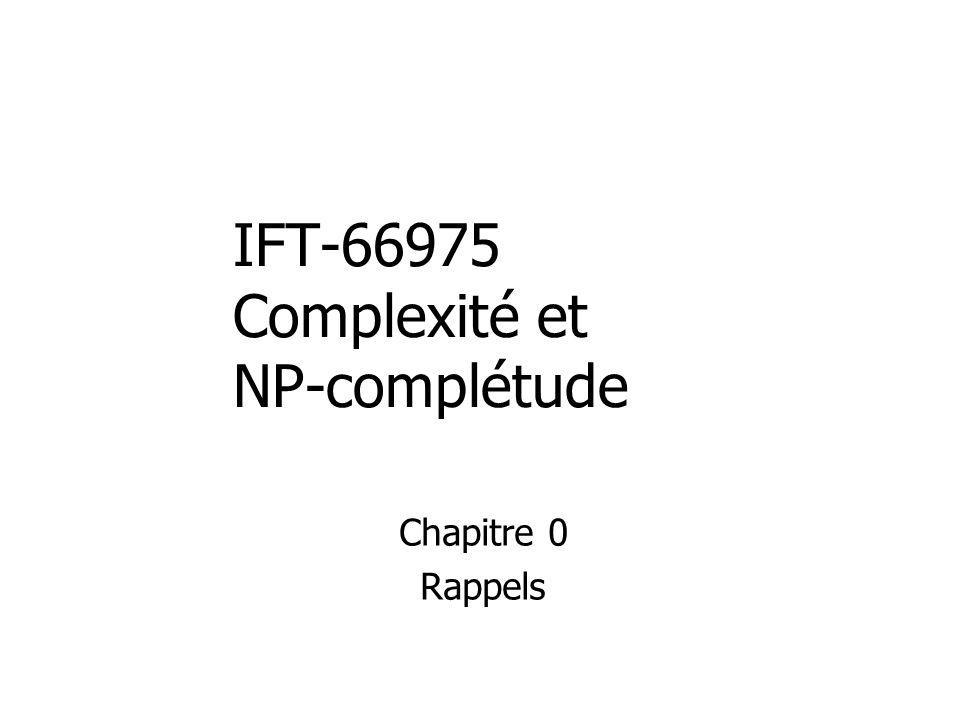 IFT-66975 Complexité et NP-complétude