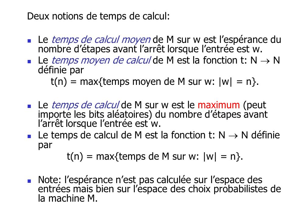 Deux notions de temps de calcul:
