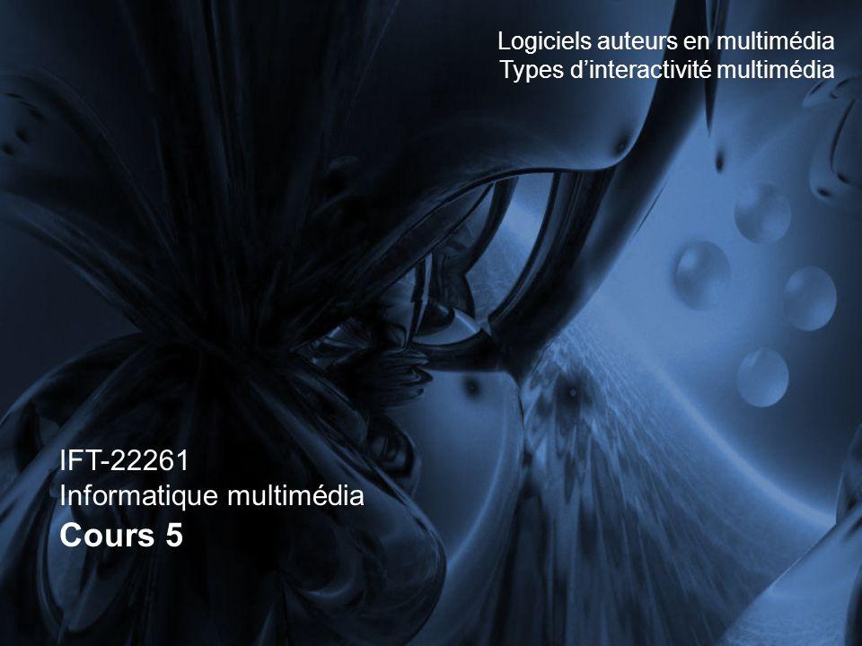 Cours 5 IFT-22261 Informatique multimédia
