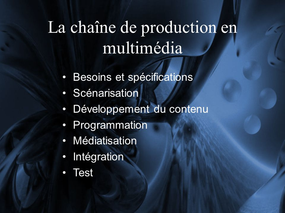 La chaîne de production en multimédia