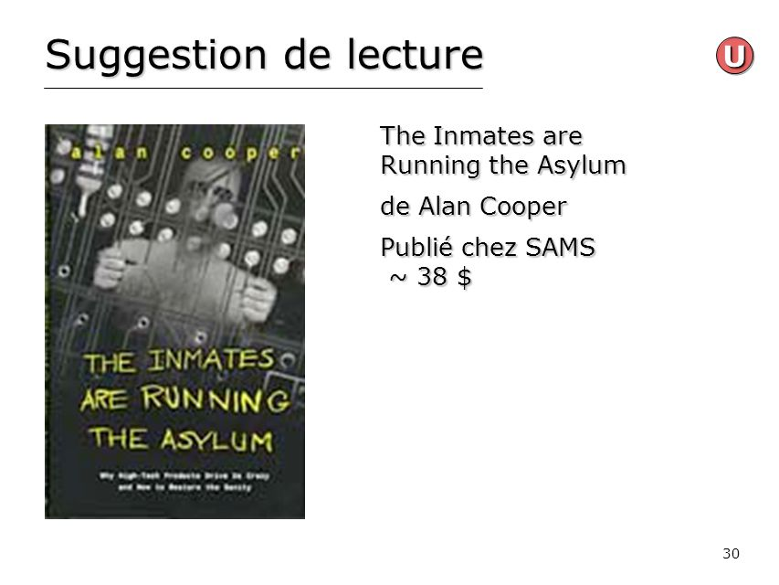 Suggestion de lecture U The Inmates are Running the Asylum