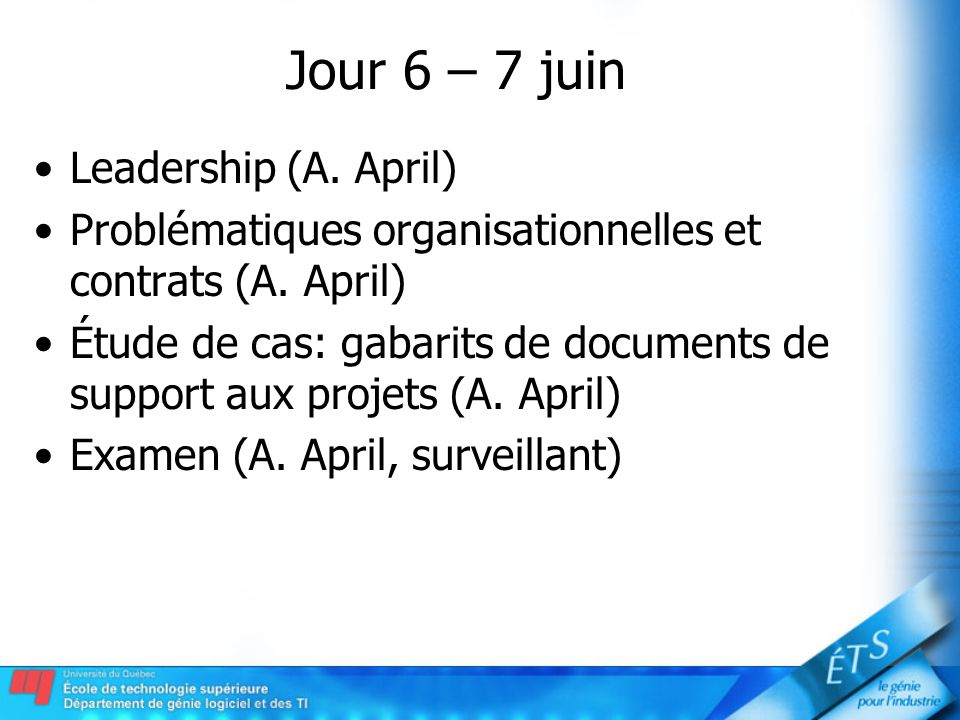 Jour 6 – 7 juin Leadership (A. April)