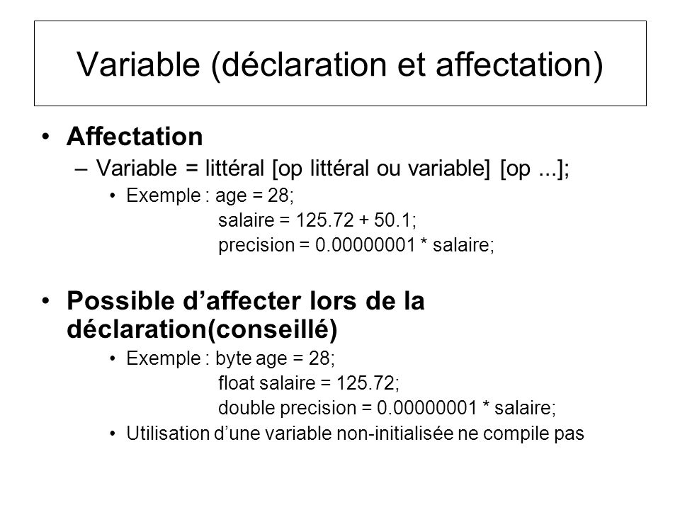 Variable (déclaration et affectation)