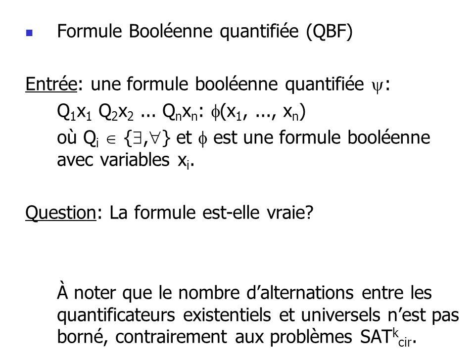 Formule Booléenne quantifiée (QBF)