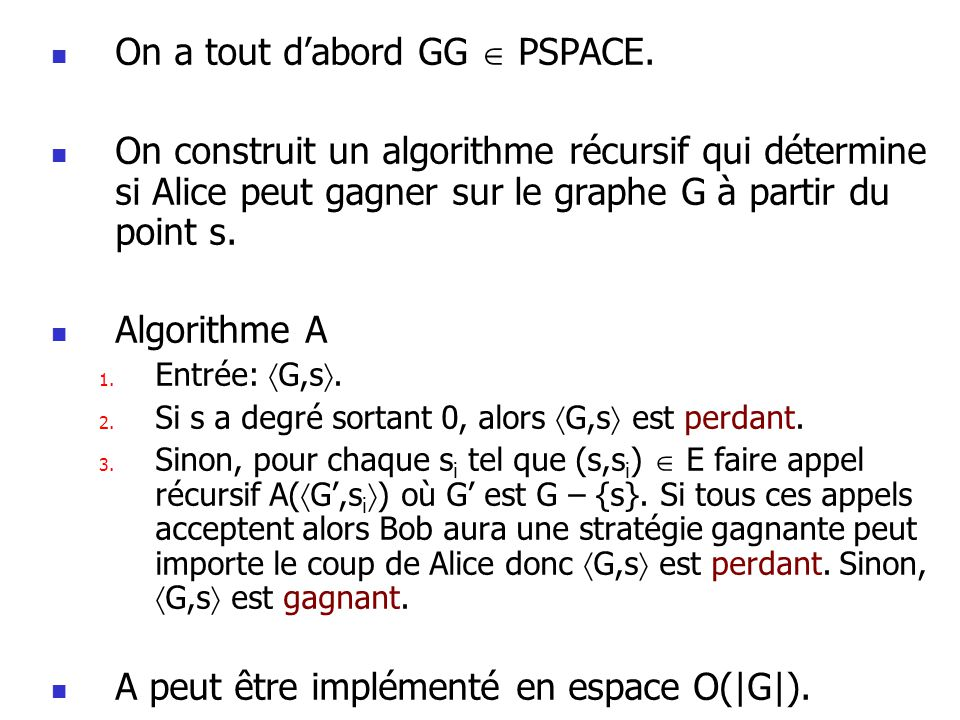 On a tout d'abord GG  PSPACE.