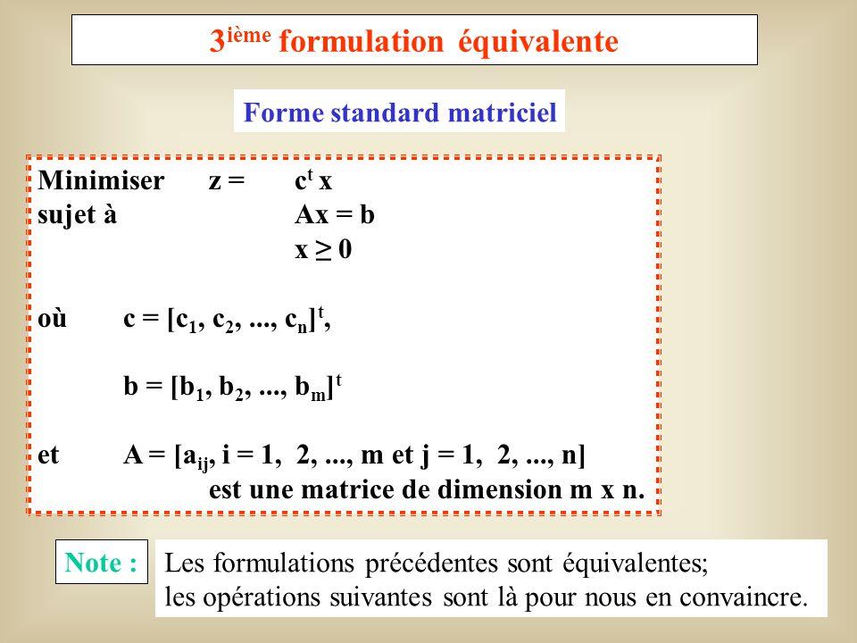 3ième formulation équivalente