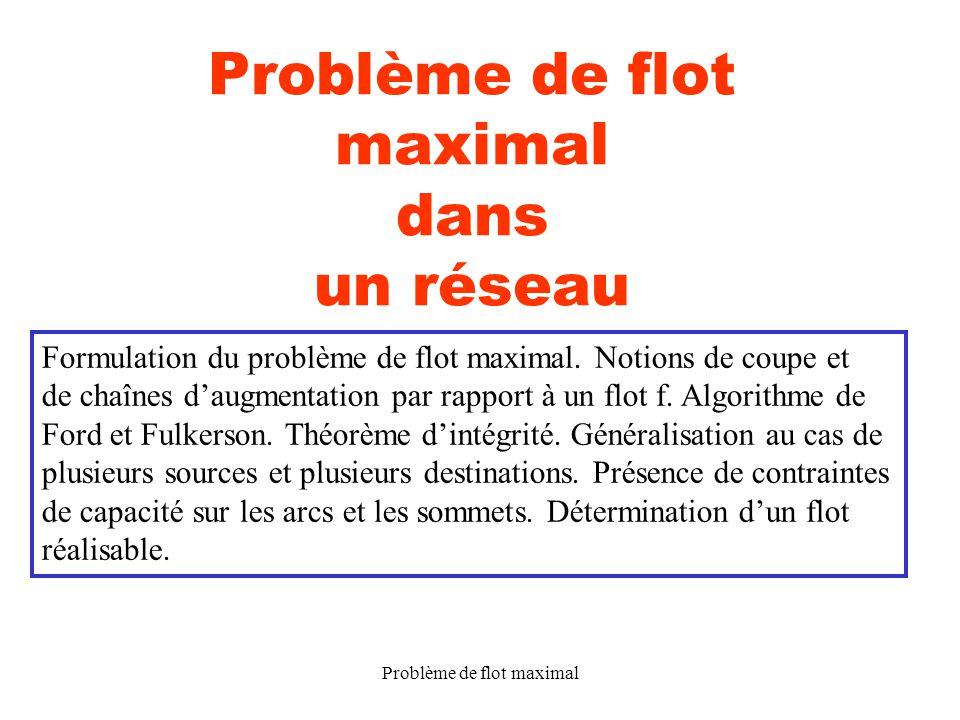 Problème de flot maximal dans un réseau