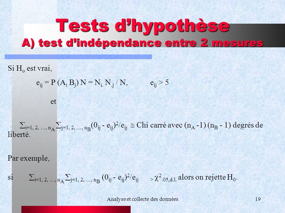 Tests d'hypothèse A) test d'indépendance entre 2 mesures