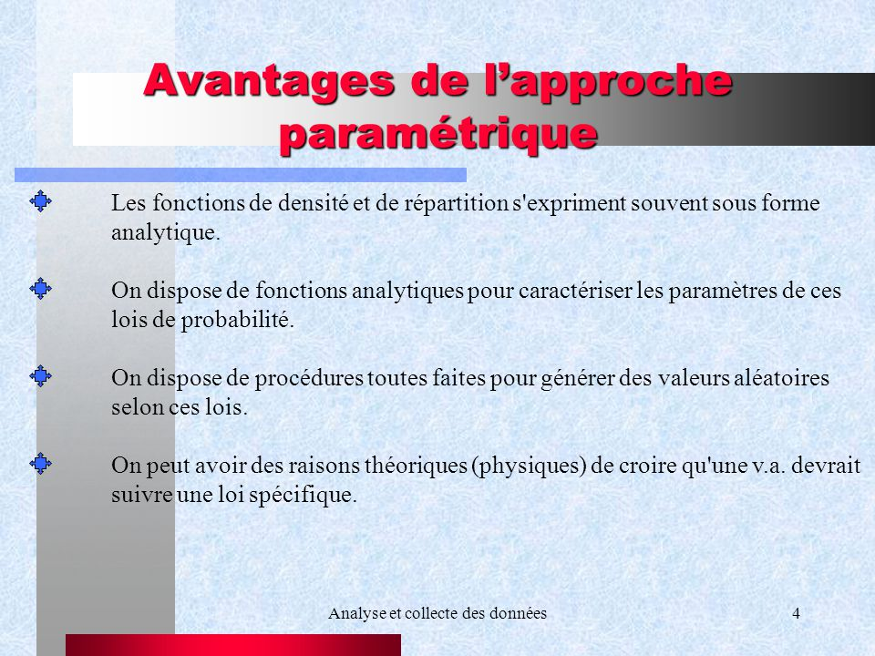 Avantages de l'approche paramétrique