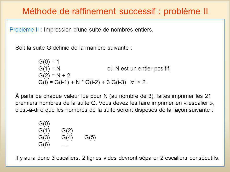 Méthode de raffinement successif : problème II