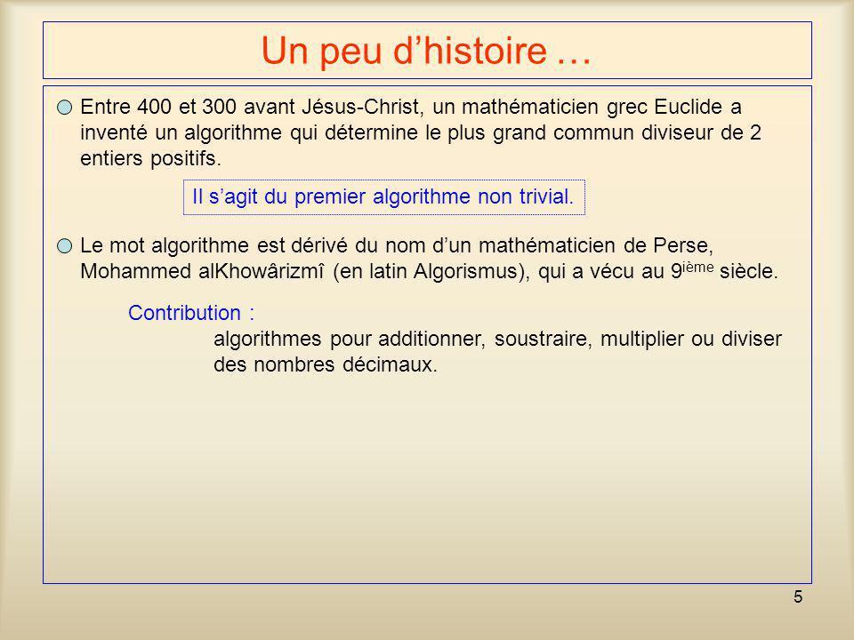Un peu d'histoire … Entre 400 et 300 avant Jésus-Christ, un mathématicien grec Euclide a.