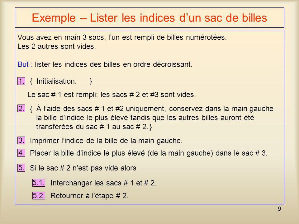 Exemple – Lister les indices d'un sac de billes