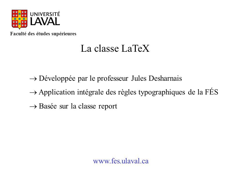 La classe LaTeX ® Développée par le professeur Jules Desharnais