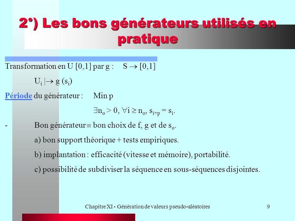 2°) Les bons générateurs utilisés en pratique