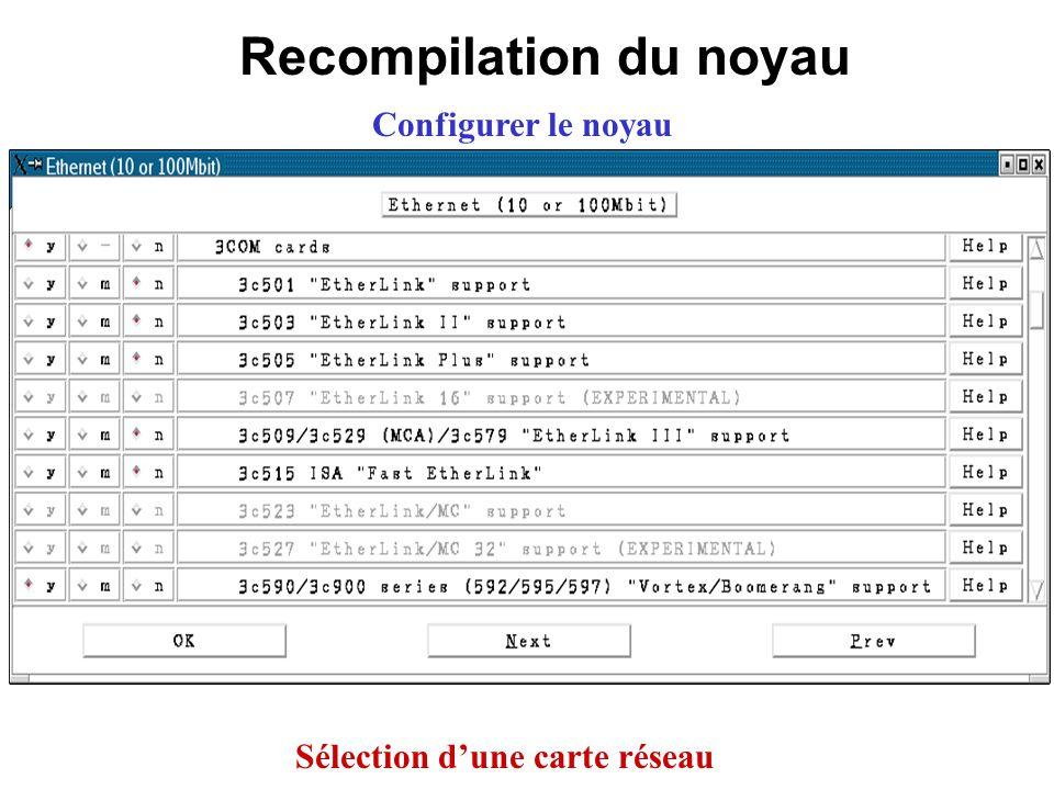 Recompilation du noyau Sélection d'une carte réseau