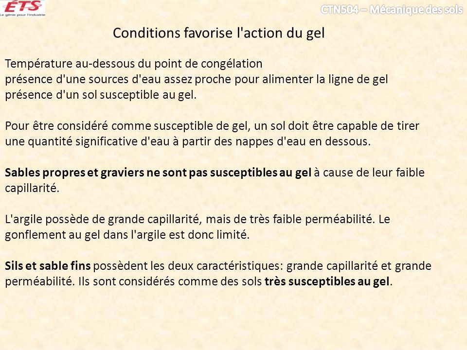 Conditions favorise l action du gel