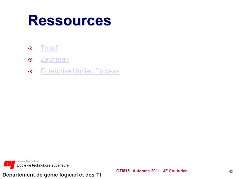 Ressources Togaf Zachman Enterprise Unified Process