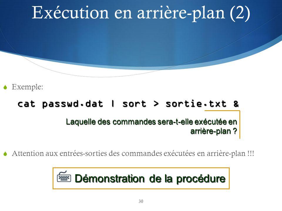 Exécution en arrière-plan (2)