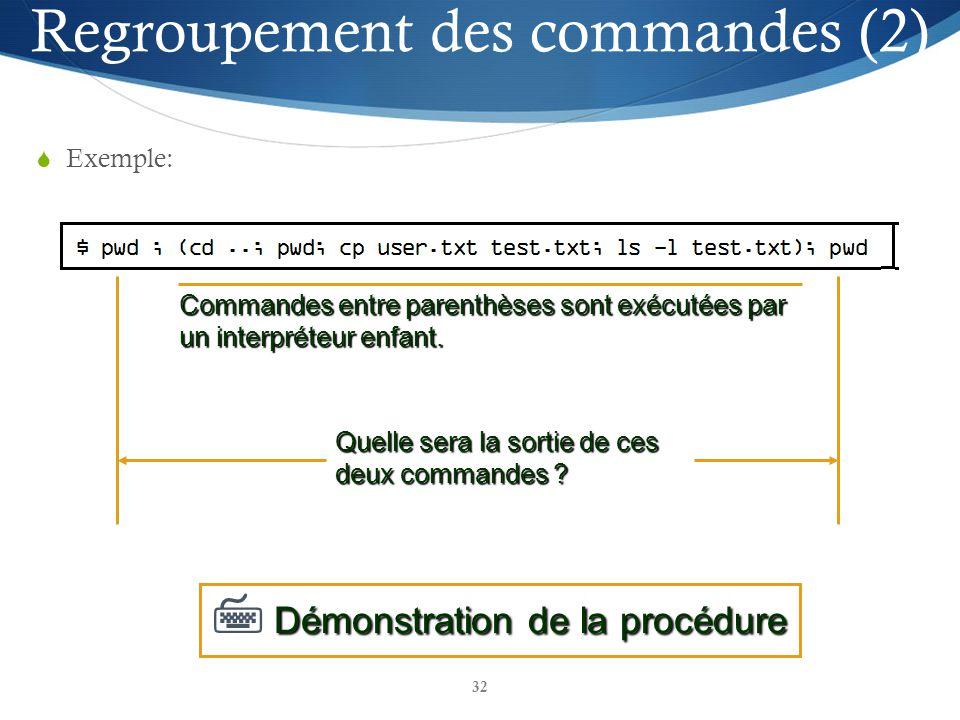 Regroupement des commandes (2)