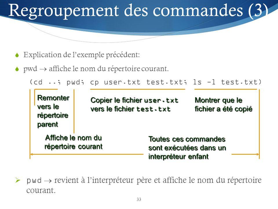 Regroupement des commandes (3)