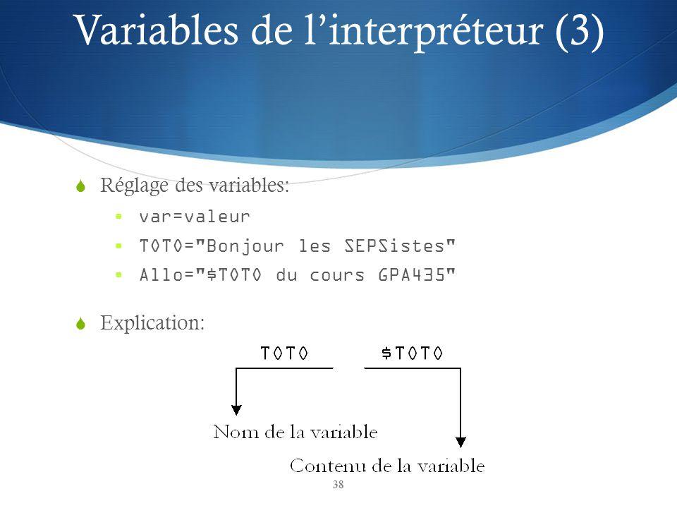 Variables de l'interpréteur (3)
