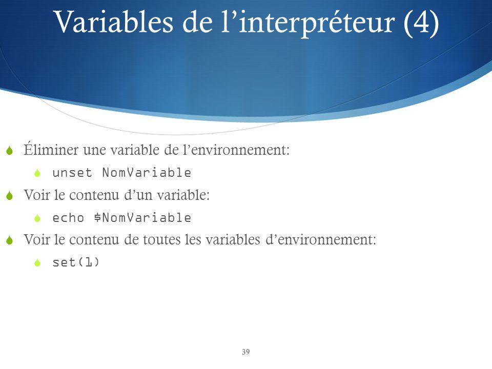 Variables de l'interpréteur (4)