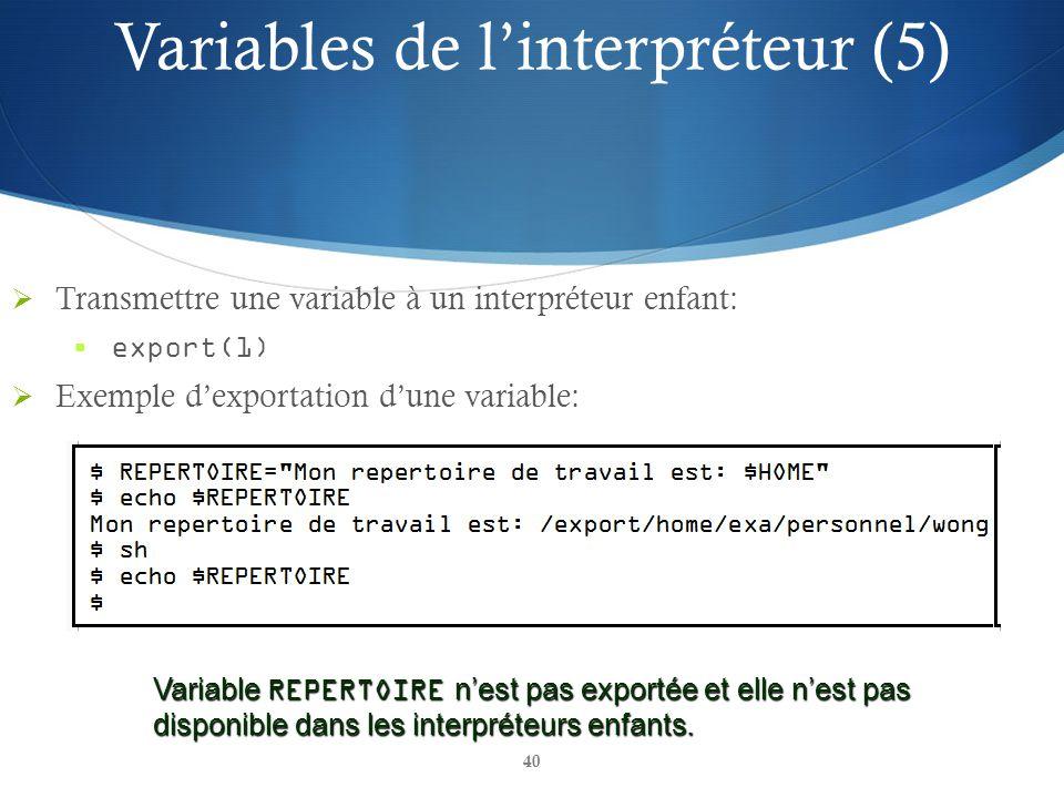 Variables de l'interpréteur (5)