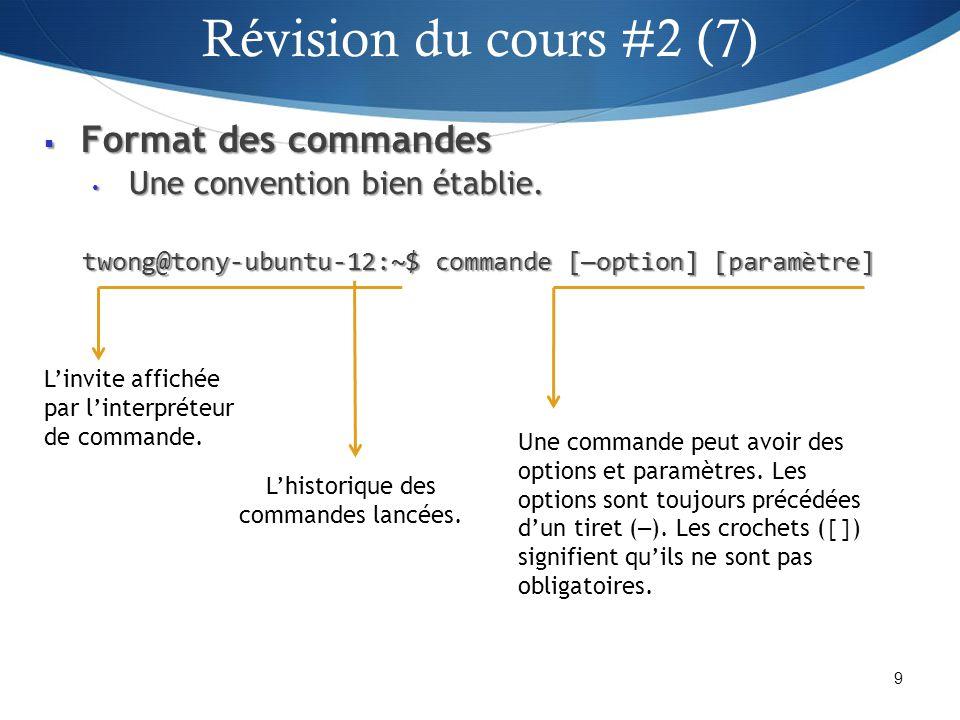 Révision du cours #2 (7) Format des commandes