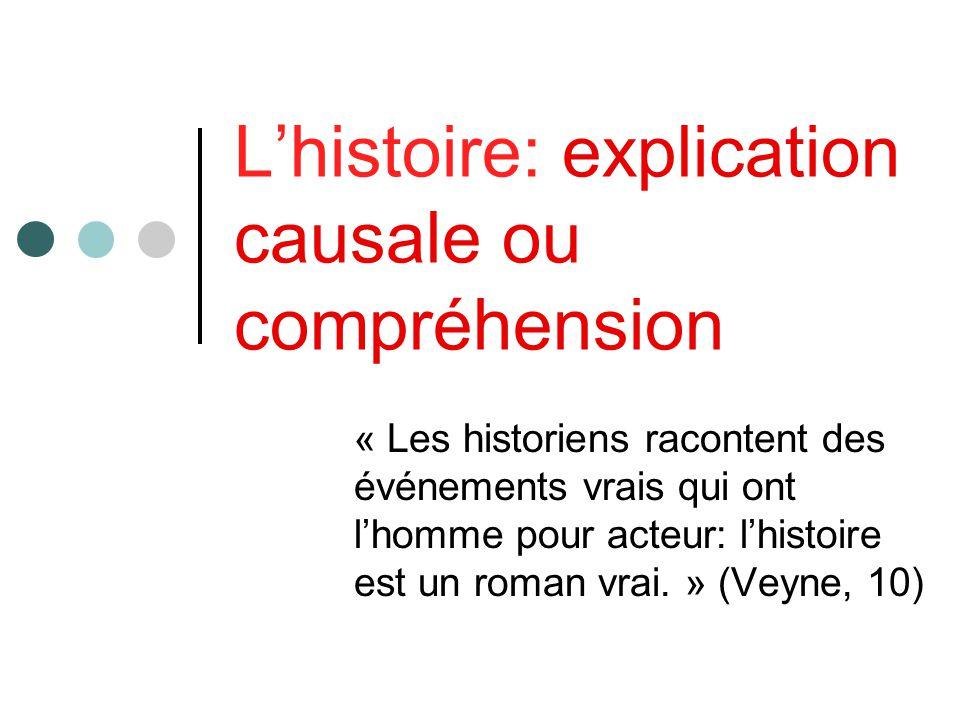 L'histoire: explication causale ou compréhension
