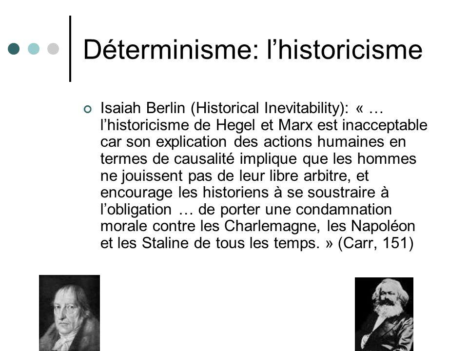 Déterminisme: l'historicisme