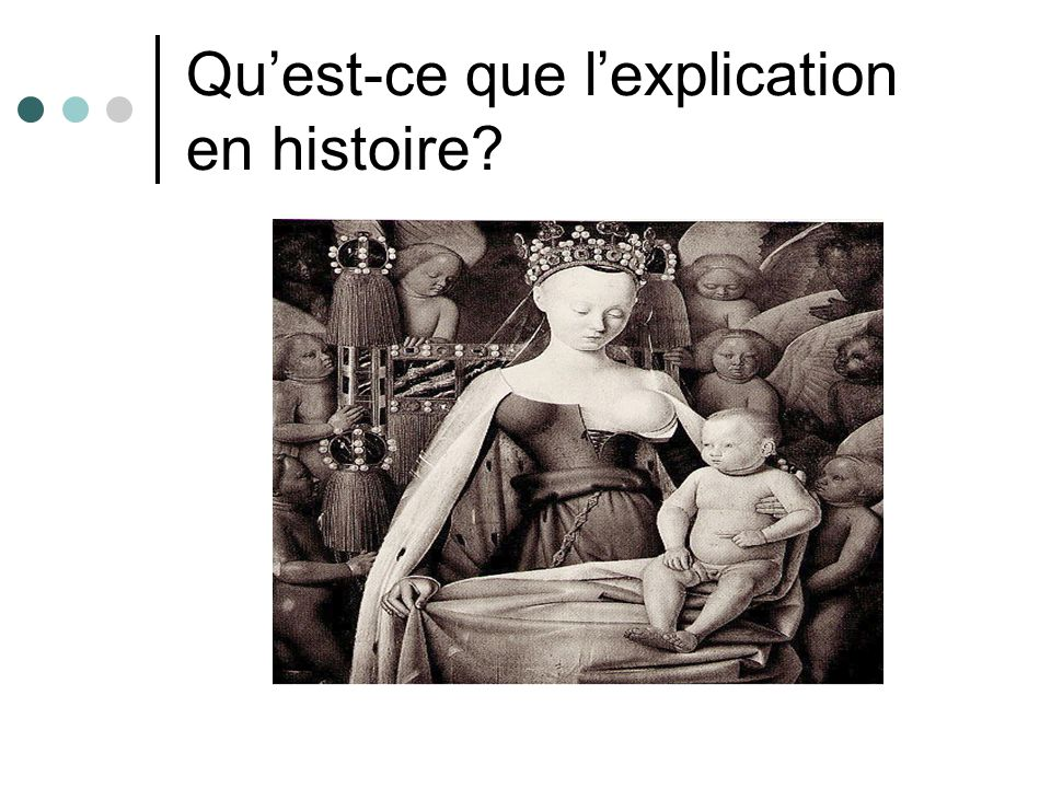 Qu'est-ce que l'explication en histoire