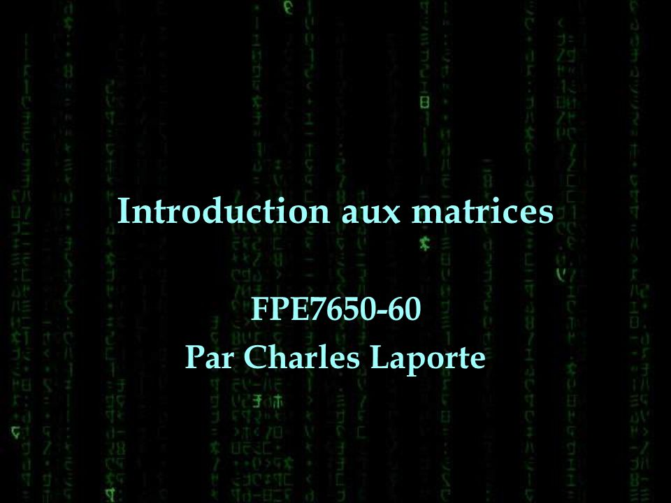 Introduction aux matrices