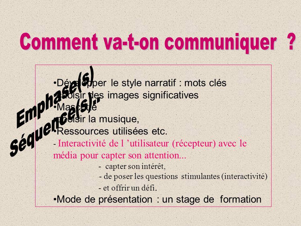 Comment va-t-on communiquer