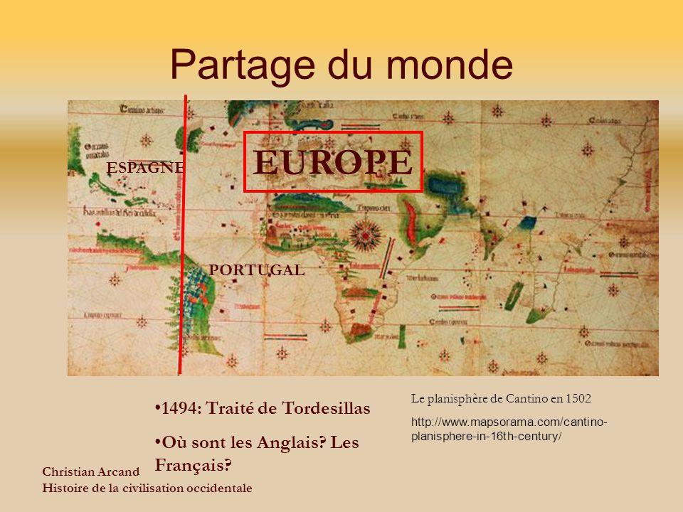 Partage du monde EUROPE 1494: Traité de Tordesillas