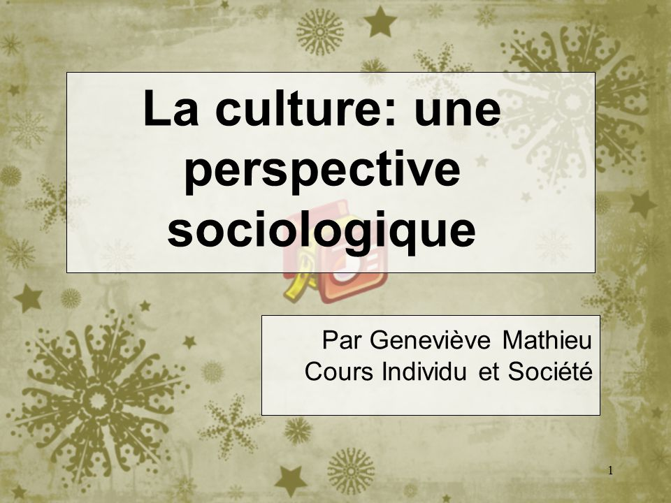 La culture: une perspective sociologique