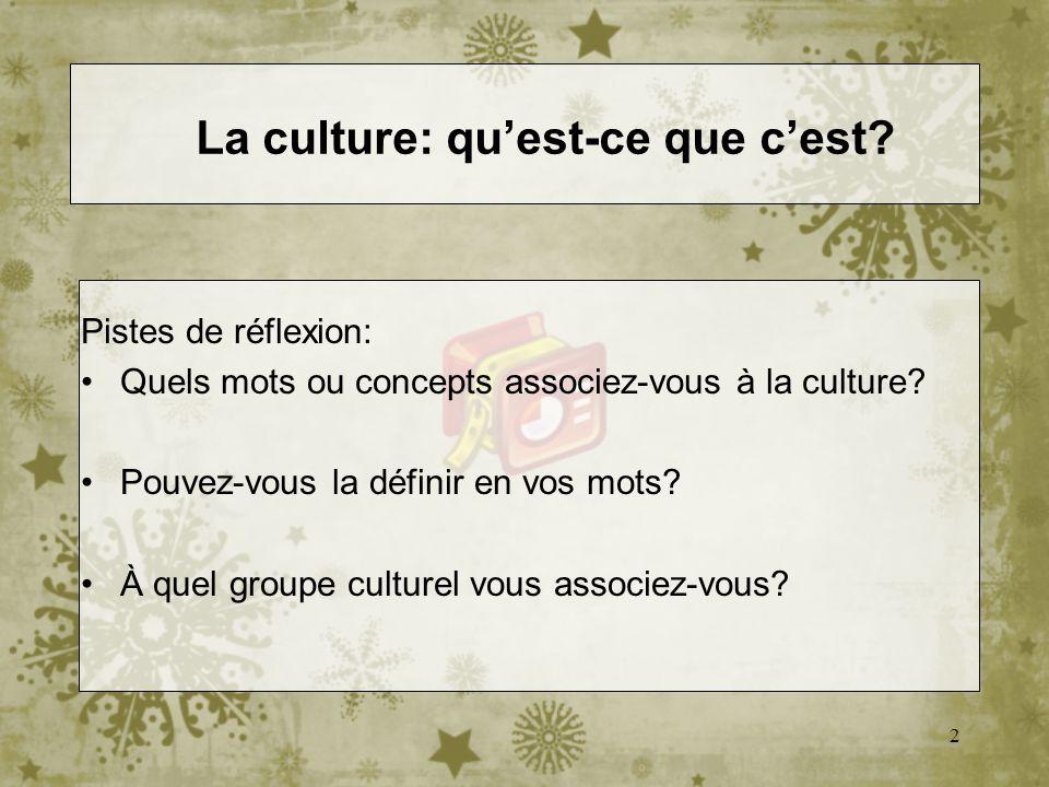La culture: qu'est-ce que c'est