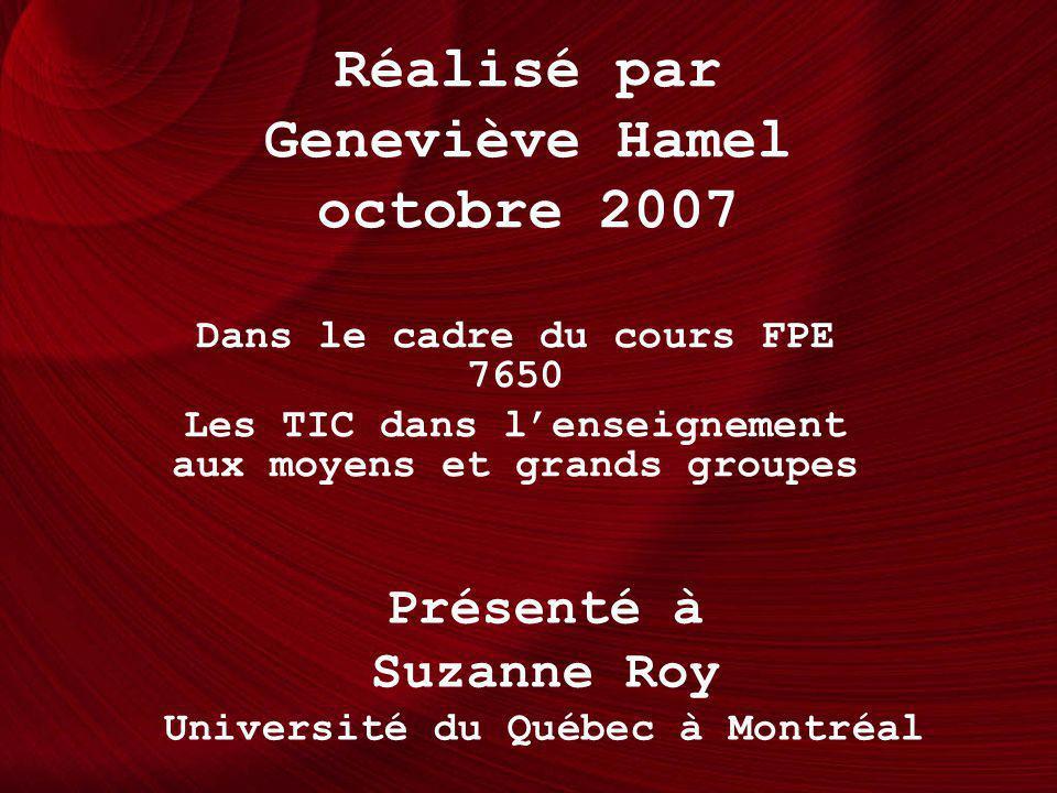 Réalisé par Geneviève Hamel octobre 2007