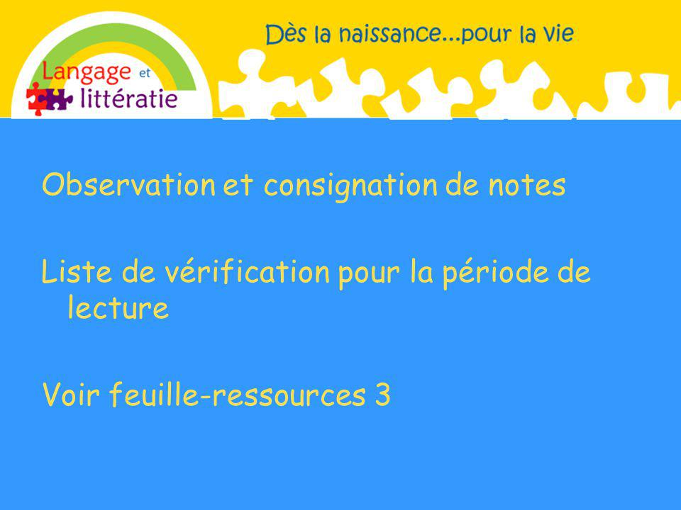 Observation et consignation de notes