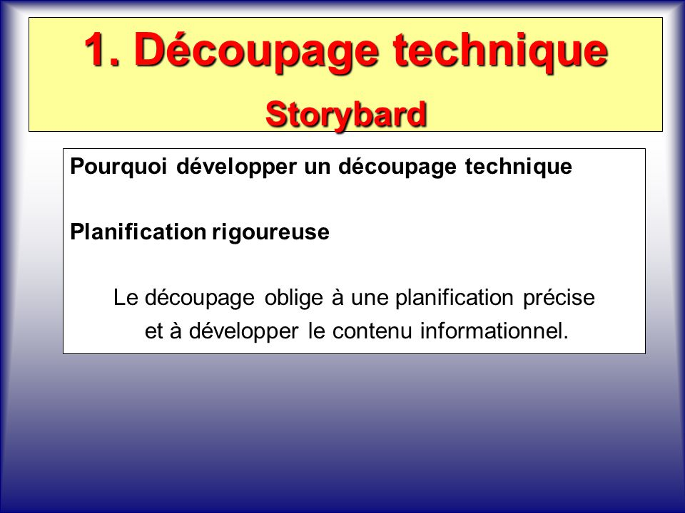 1. Découpage technique Storybard