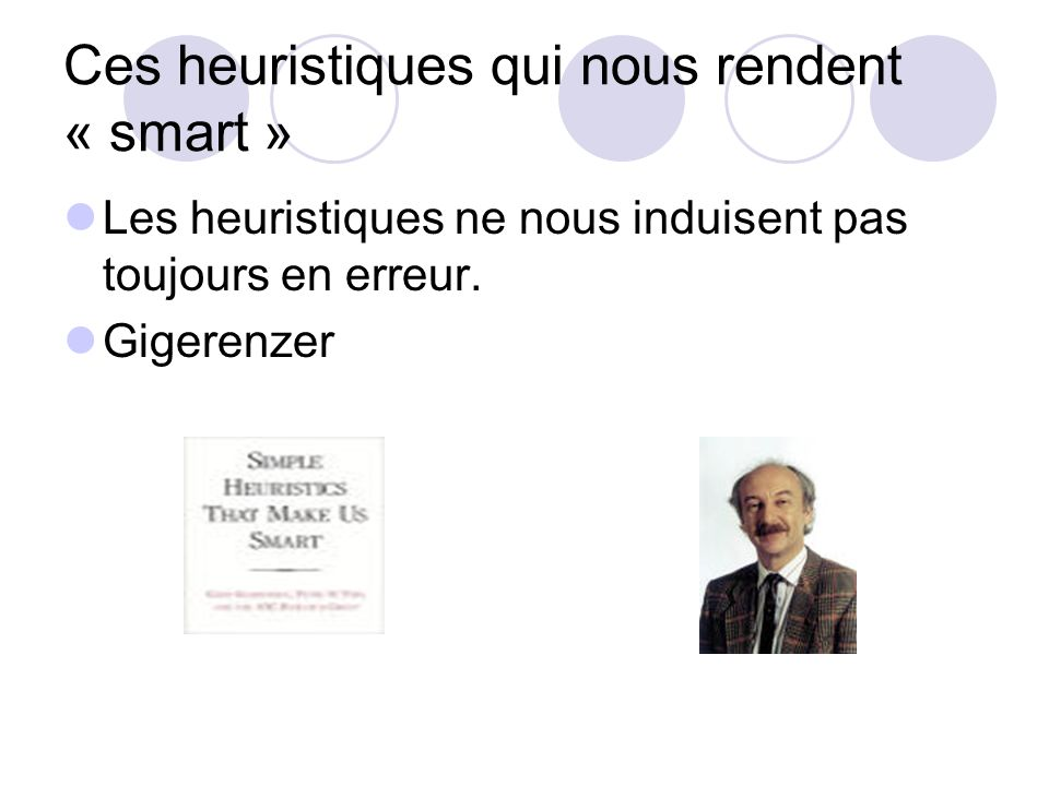 Ces heuristiques qui nous rendent « smart »