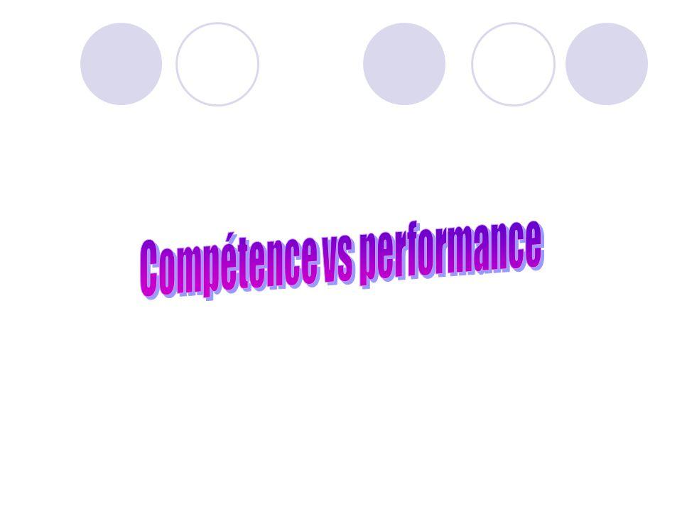 Compétence vs performance