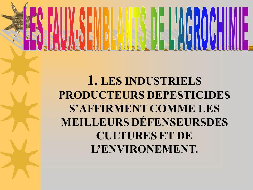 LES FAUX-SEMBLANTS DE L AGROCHIMIE