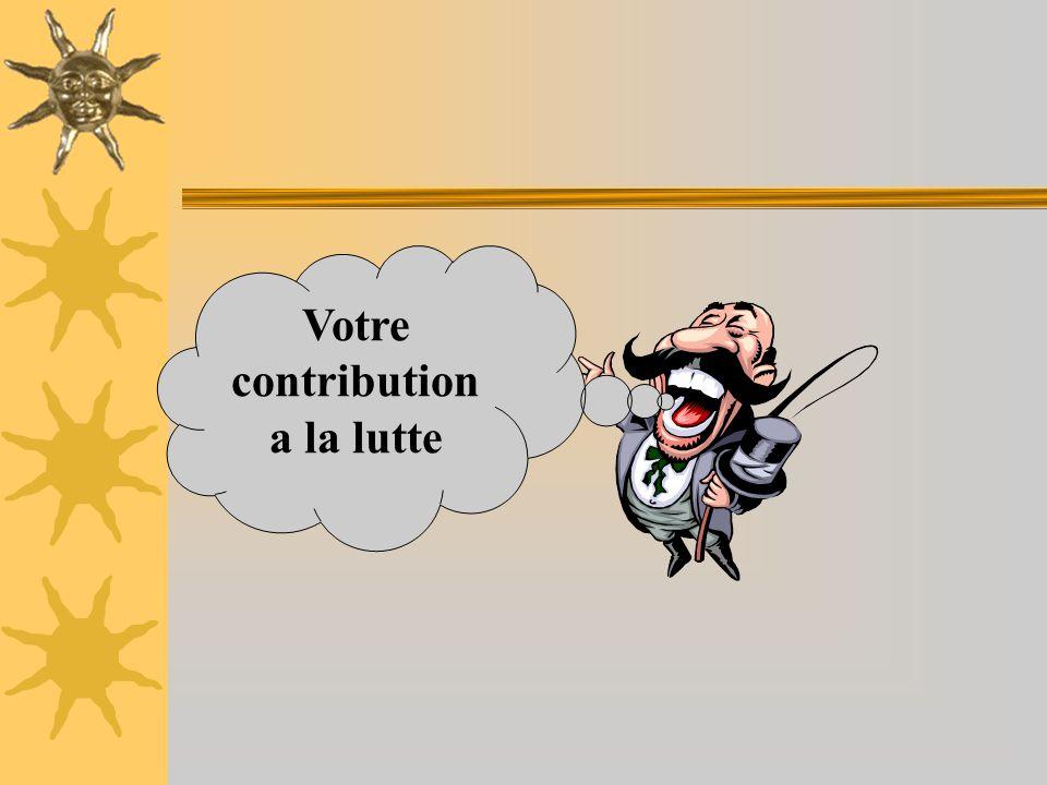 Votre contribution a la lutte