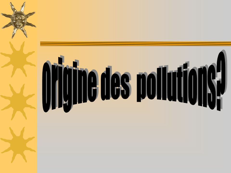 origine des pollutions