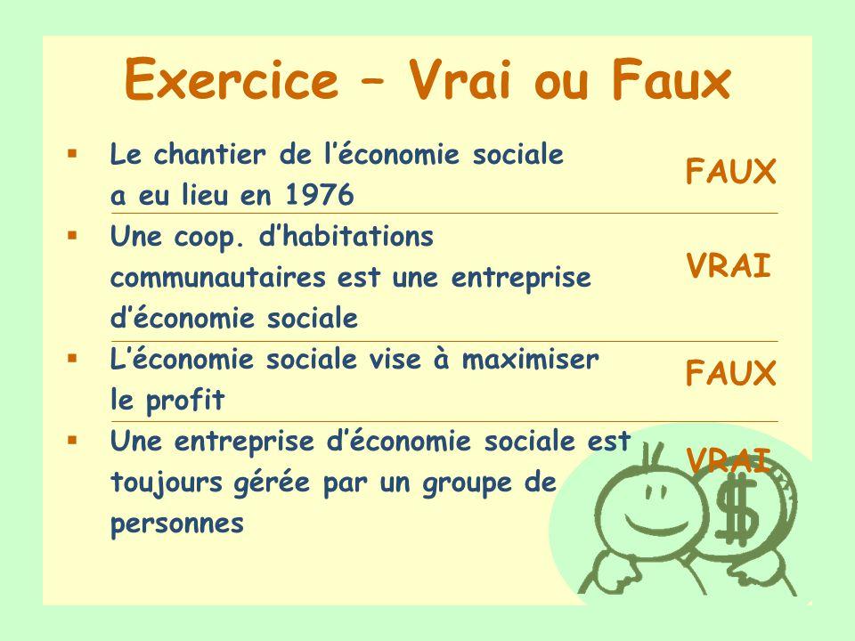Exercice – Vrai ou Faux FAUX VRAI FAUX VRAI