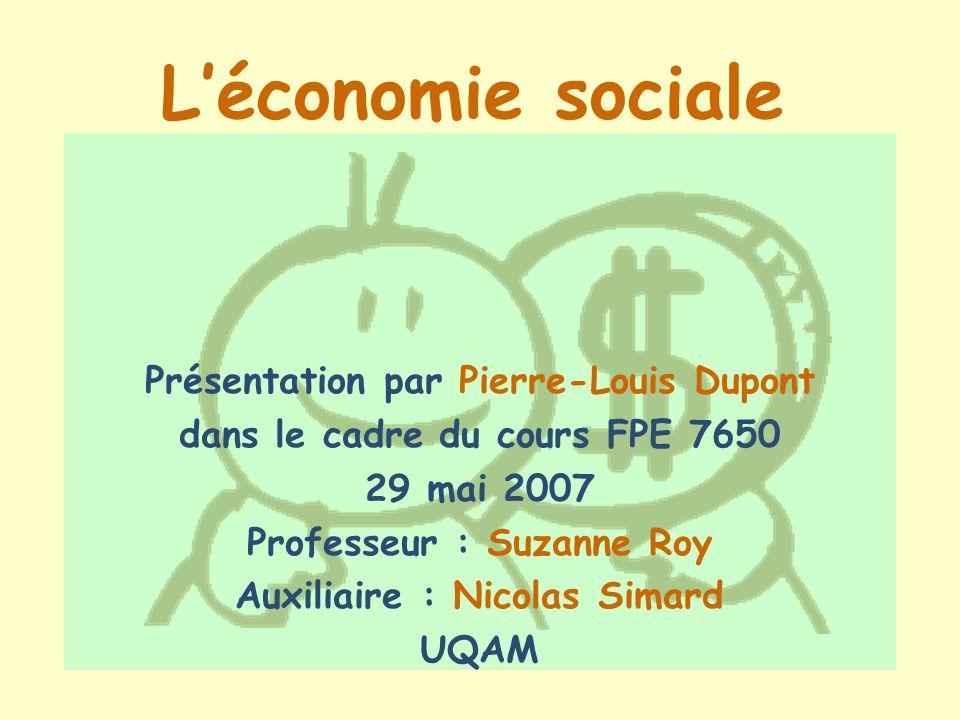 L'économie sociale Présentation par Pierre-Louis Dupont