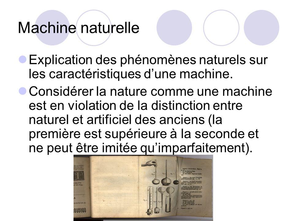 Machine naturelle Explication des phénomènes naturels sur les caractéristiques d'une machine.