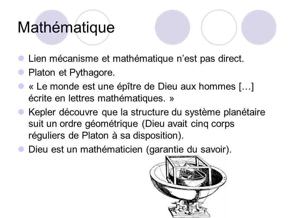 Mathématique Lien mécanisme et mathématique n'est pas direct.