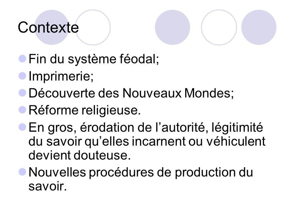 Contexte Fin du système féodal; Imprimerie;